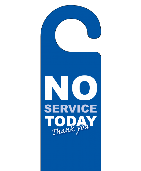 No Service Today Hotel Door Hanger