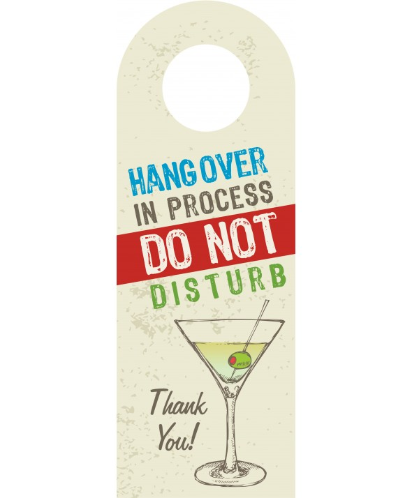 Hangover In Progress - Do Not Disturb