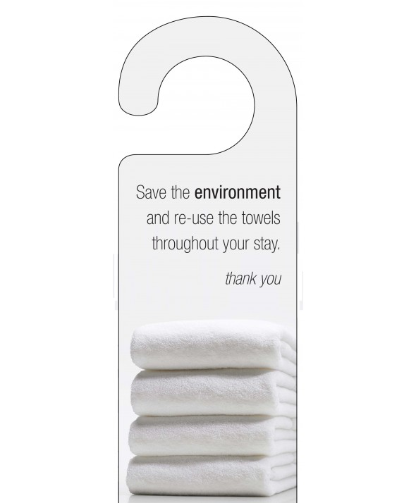 Save The Environment Door Hanger (Re-use Towels)